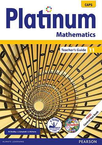 Platinum Mathematics Grade 11 Teacher's Guide (CAPS)