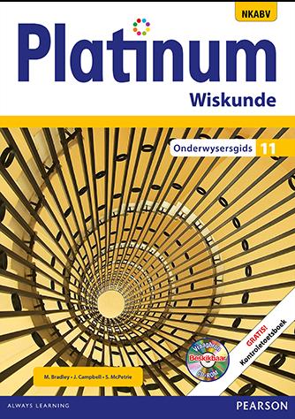 Platinum Wiskunde Graad 11 Onderwysersgids (NKAVB)