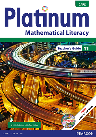 Platinum Mathematical Literacy Grade 11 Teacher's Guide (CAPS)