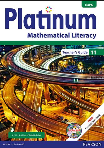 Platinum Mathematical Literacy Grade 11 Teacher's Guide (CAPS)