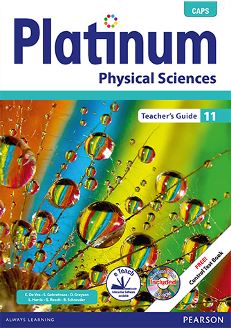 Platinum Physical Sciencess Grade 11 Teacher's Guide (CAPS)