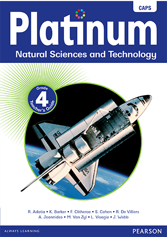 Platinum Natural Science and Technology Grade 4 Teacher's Guide (CAPS)