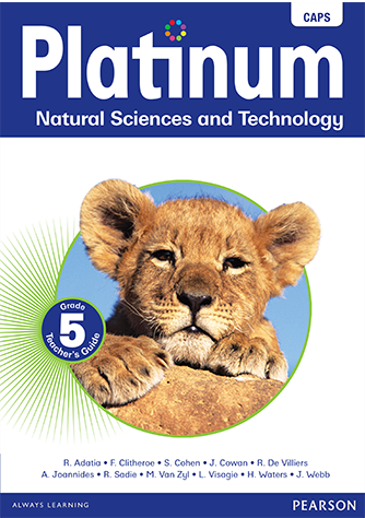 Platinum Natural Science and Technology Grade 5 Teacher's Guide (CAPS)