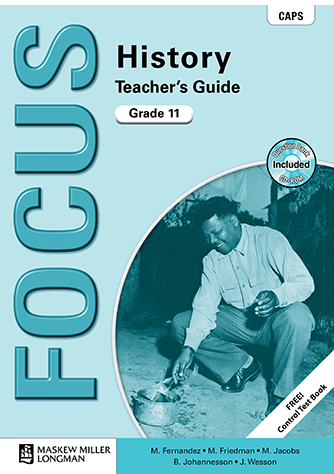 Focus History Grade 11 Teacher's Guide (CAPS)