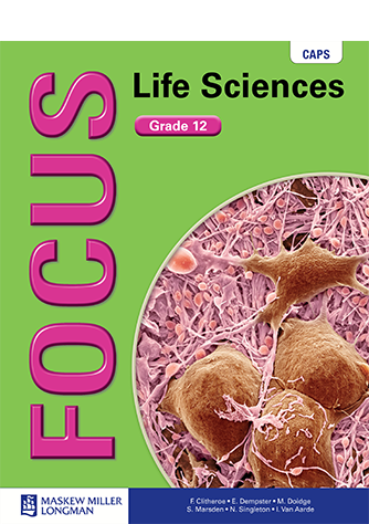 Focus Life Sciences Grade 12 Learner's Book (CAPS)