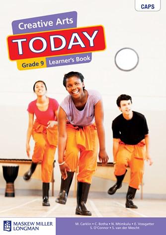 Creative Arts Today Grade 9 Learner's Book (CAPS)