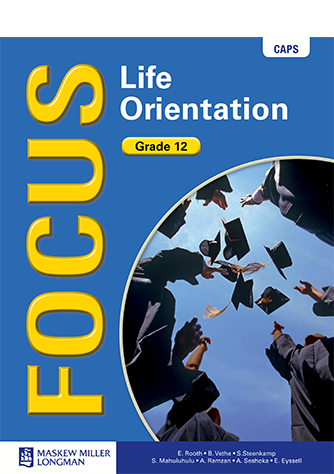 Focus Life Orientation Grade 12 Learner's Book (CAPS)