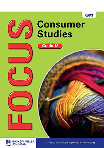 Focus Consumer Studies Grade 12 Learner's Book (CAPS)