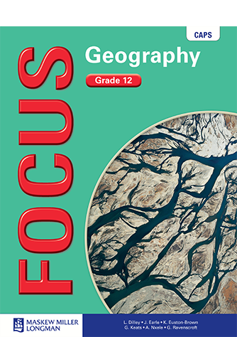 Focus Geography Grade 12 Learner's Book (CAPS)
