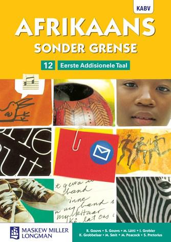 Afrikaans Sonder Grense Afrikaans EAT Graad 12 Leerderboek (NKABV)