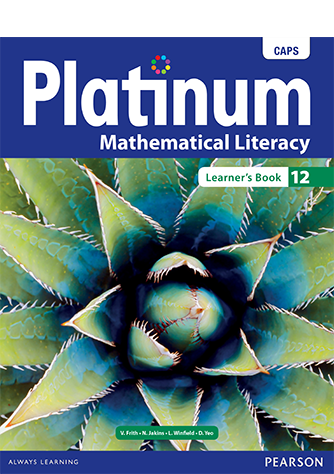 Platinum Mathematical Literacy Grade 12 Learner's Book (CAPS)