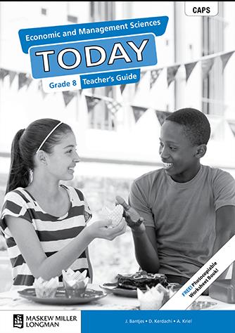 Economic and Management Sciences Today Grade 8 Teacher's Guide (CAPS)