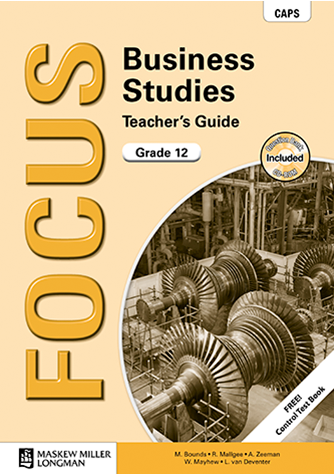 Focus Business Studies Grade 12 Teacher's Guide (CAPS)