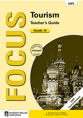 Focus Tourism Grade 12 Teacher's Guide (CAPS)