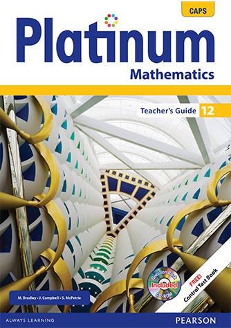 Platinum Mathematics Grade 12 Teacher's Guide (CAPS)