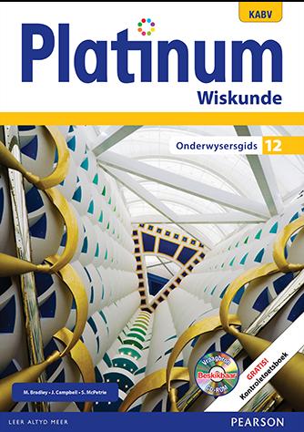 Platinum Wiskunde Graad 12 Onderwysersgids (NKABV)
