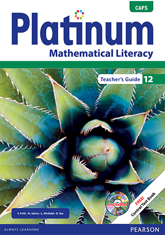 Platinum Mathematical Literacy Grade 12 Teacher's Guide (CAPS)