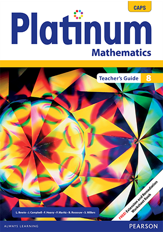 Platinum Mathematics Grade 8 Teacher's Guide (CAPS)