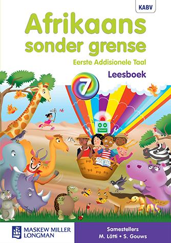 Afrikaans Sonder Grense Afrikaans EAT Graad 7 Leesboek (NKABV)