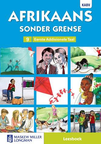 Afrikaans Sonder Grense Afrikaans EAT Graad 9 Leesboek (NKABV)