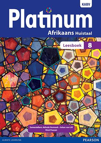 Platinum Afrikaans Huistaal Graad 8 Leesboek (NKABV)