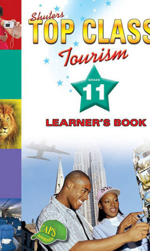 TOP CLASS TOURISM GRADE 11 LEARNER'S BOOK