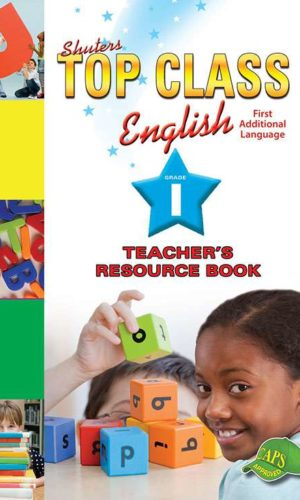 TOP CLASS ENGLISH GRADE 1 TEACHER'S RESOURCE