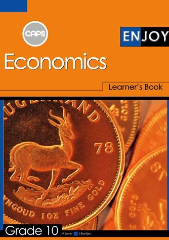 Enjoy Economics Grade 10 Learner Book (CAPS)