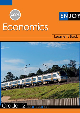 Enjoy Economics Grade 12 Learner's Book (CAPS)