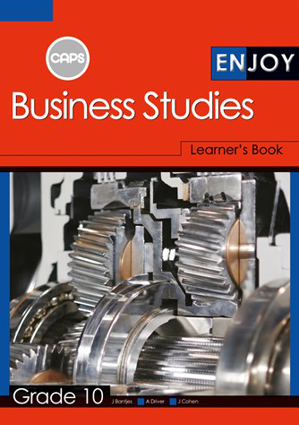 Enjoy Business Studies Grade 10 Learner Book (CAPS)