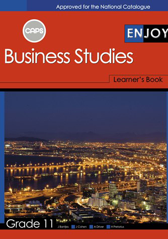 Enjoy Business Studies Grade 11 Learners' Book (CAPS)