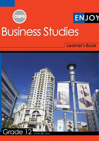 Enjoy Business Studies Grade 12 Learner's Book (CAPS)