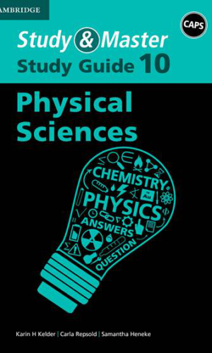 Study & Master Physical Sciencess Grade 10 Study Guide CAPS