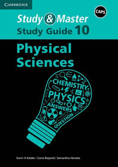 Study & Master Physical Sciencess Grade 10 Study Guide CAPS