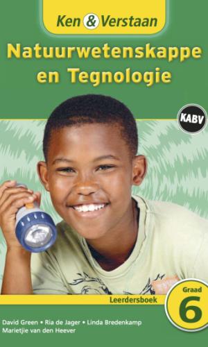 Ken & Verstaan Natuurwetenskappe en Tegnologie Leerdersboek Graad 6