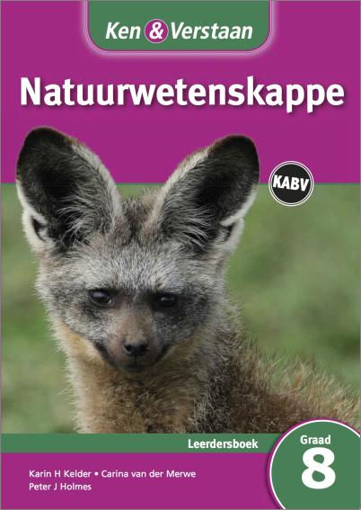 Ken & Verstaan Natuurwetenskappe Leerdersboek Graad 8