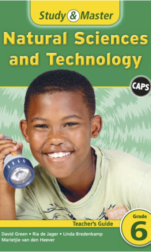 Study & Master Natural Science and Technology Teacher's Guide Grade 6