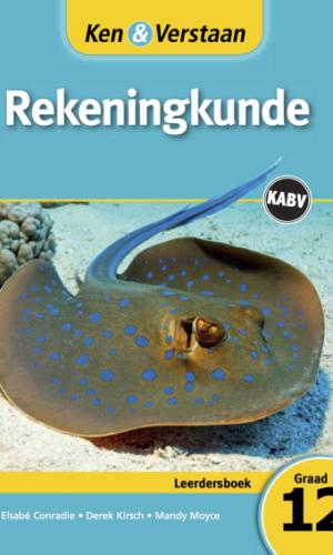 Ken & Verstaan Rekeningkunde Leerdersboek Graad 12