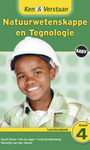 Ken & Verstaan Natuurwetenskappe en Tegnologie Leerdersboek Graad 4