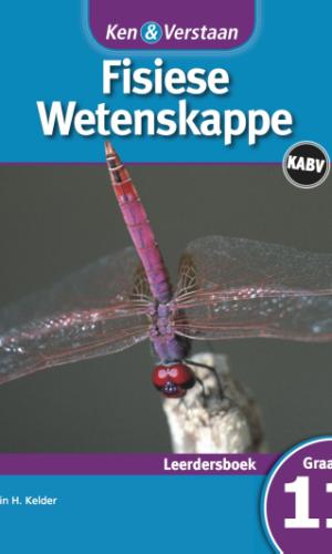 Ken & Verstaan Fisiese Wetenskappe Leerdersboek Graad 11