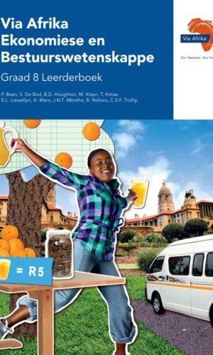 Via Afrika Ekonomiese en Bestuurswetenskappe Graad 8 Leerderboek (Printed book.)