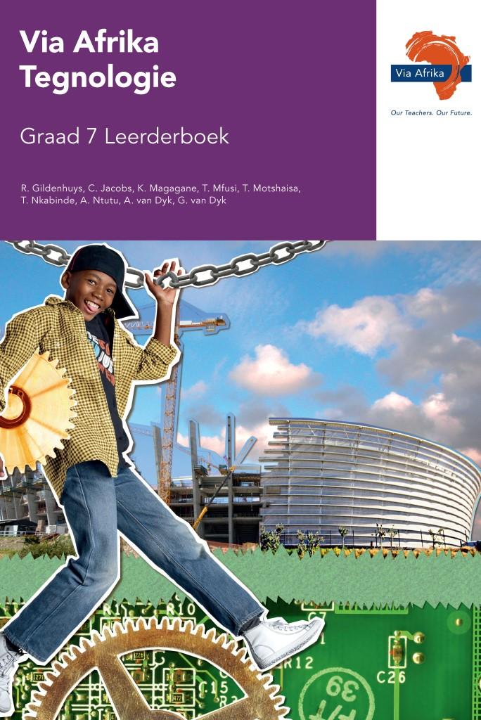 Via Afrika Tegnologie Graad 7 Leerderboek (Printed book.)