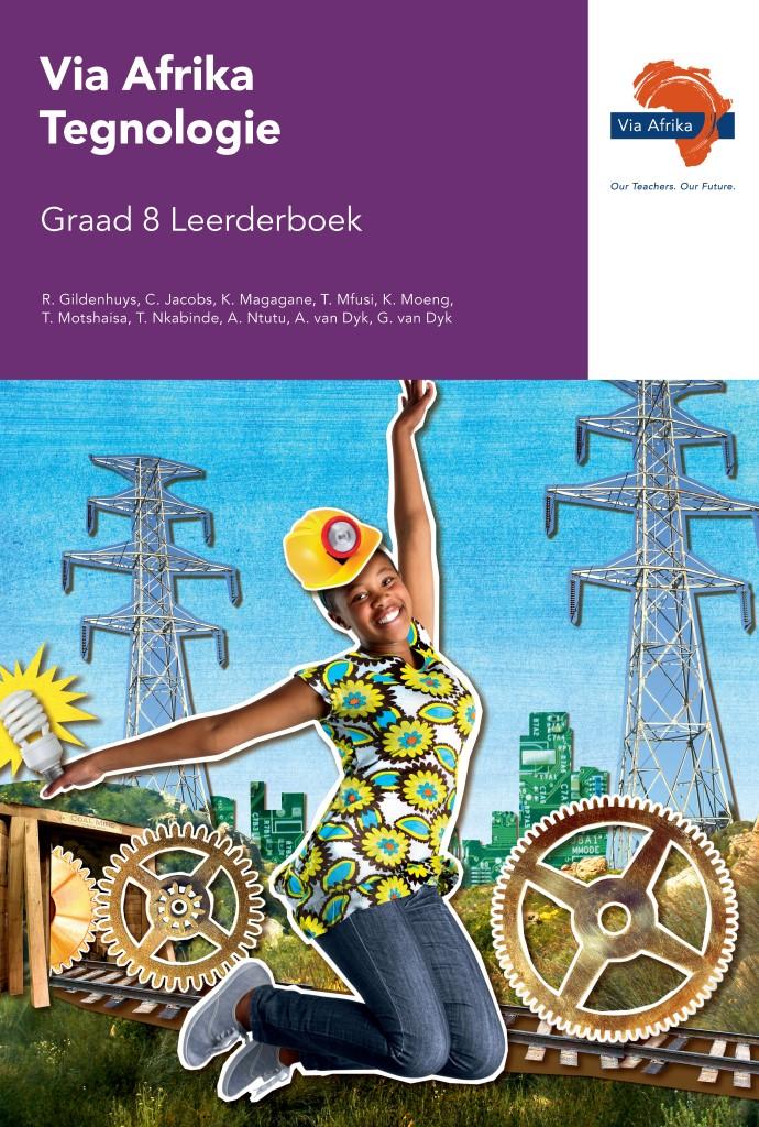 Via Afrika Tegnologie Graad 8 Leerderboek (Printed book.)