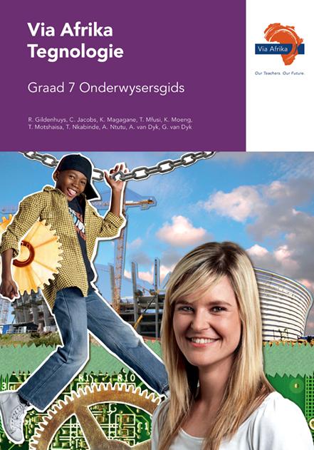Via Afrika Tegnologie Graad 7 Onderwysersgids (Printed book.)