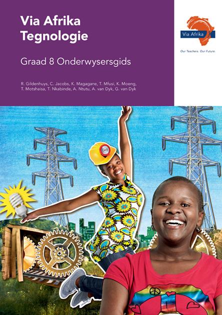 Via Afrika Tegnologie Graad 8 Onderwysersgids (Printed book.)