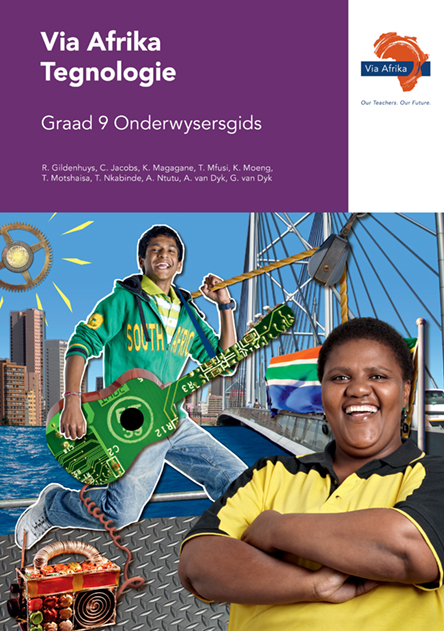 Via Afrika Tegnologie Graad 9 Onderwysersgids (Printed book.)
