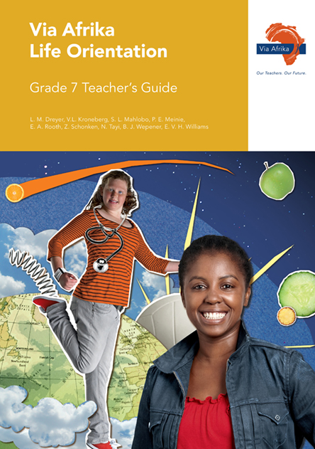 Via Afrika Life Orientation Grade 7 Teacher's Guide (Printed book.)