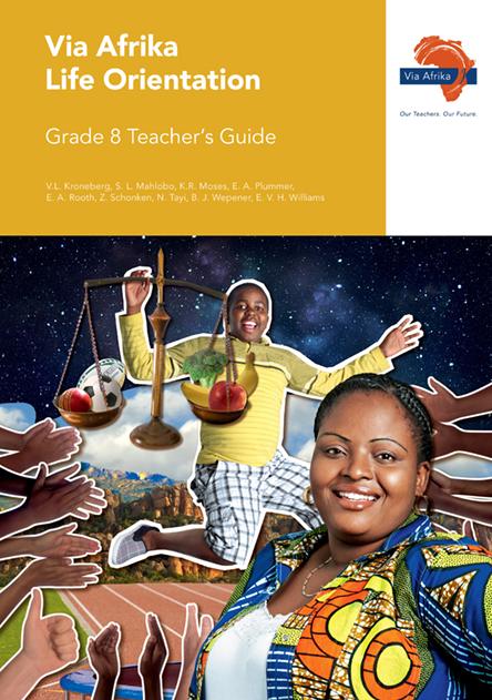 Via Afrika Life Orientation Grade 8 Teacher's Guide (Printed book.)