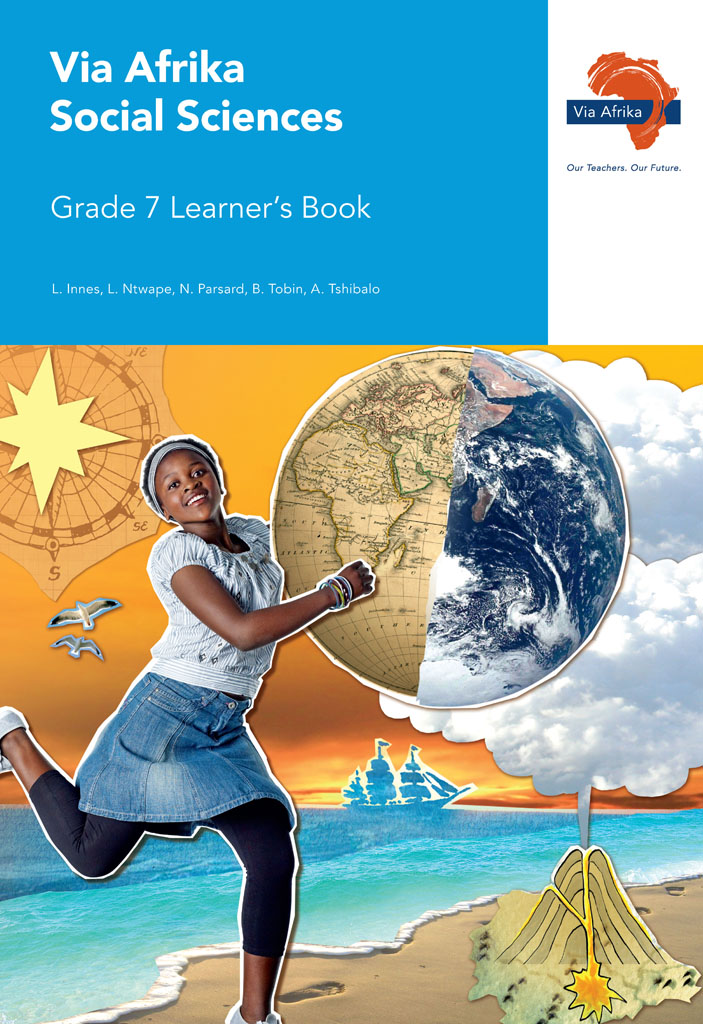 Via Afrika Social Sciences Grade 7 Learner's Book (Printed book.)