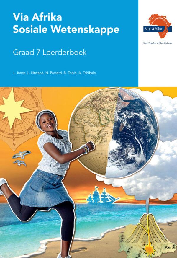 Via Afrika Sosiale Wetenskappe Graad 7 Leerderboek (Printed book.)